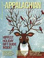 Appalachian Country Living Magazine December 2014/January 2015 Issue